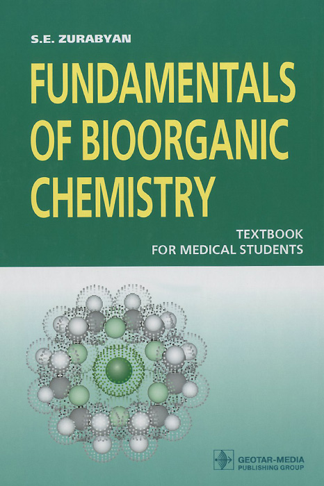 Fundamentals of Bioorganic Chemistry: Textbook