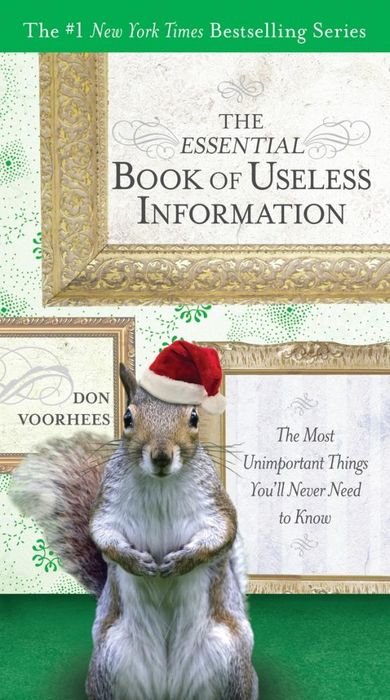 The Essential Book of Useless Information (Holiday Edition) the perfect holiday