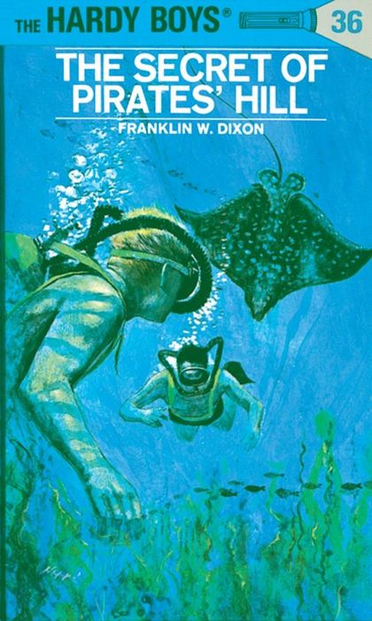 Hardy Boys 36: the Secret of Pirates' Hill