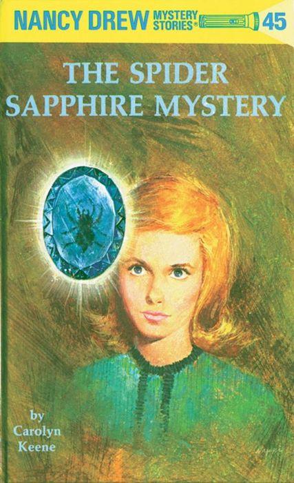 Nancy Drew 45: the Spider Sapphire Mystery nancy кукла нэнси в малиновой юбке плетение косичек nancy