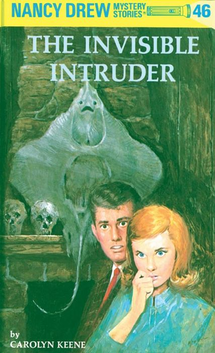 Nancy Drew 46: the Invisible Intruder the invisible library