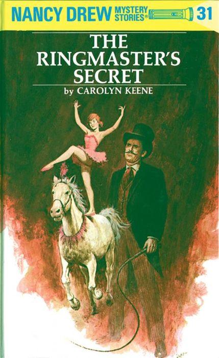 Nancy Drew 31: the Ringmaster's Secret nancy кукла нэнси в малиновой юбке плетение косичек nancy
