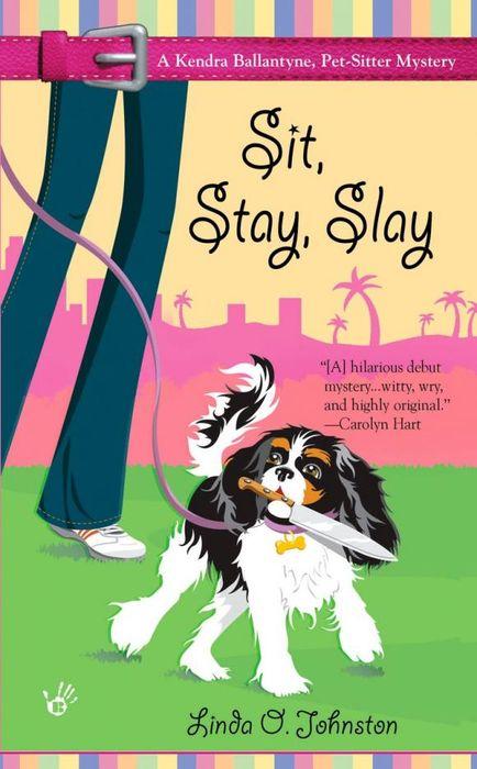 Sit, Stay, Slay you slay me