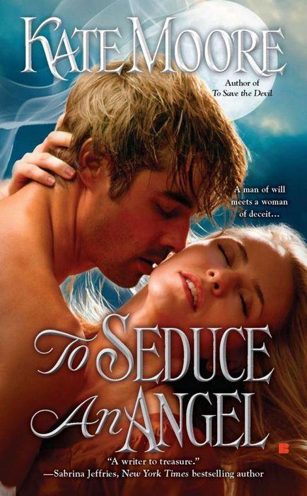 To Seduce an Angel to seduce an angel