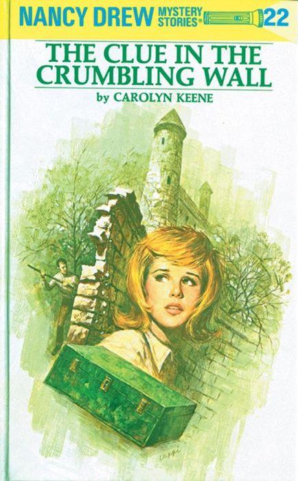 Nancy Drew 22: the Clue in the Crumbling Wall nancy кукла нэнси в малиновой юбке плетение косичек nancy