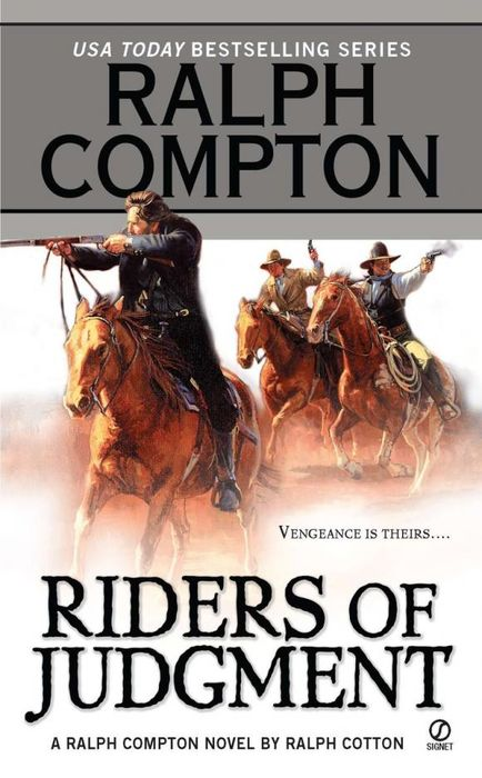 Ralph Compton Riders of Judgment ralph compton ride the hard trail