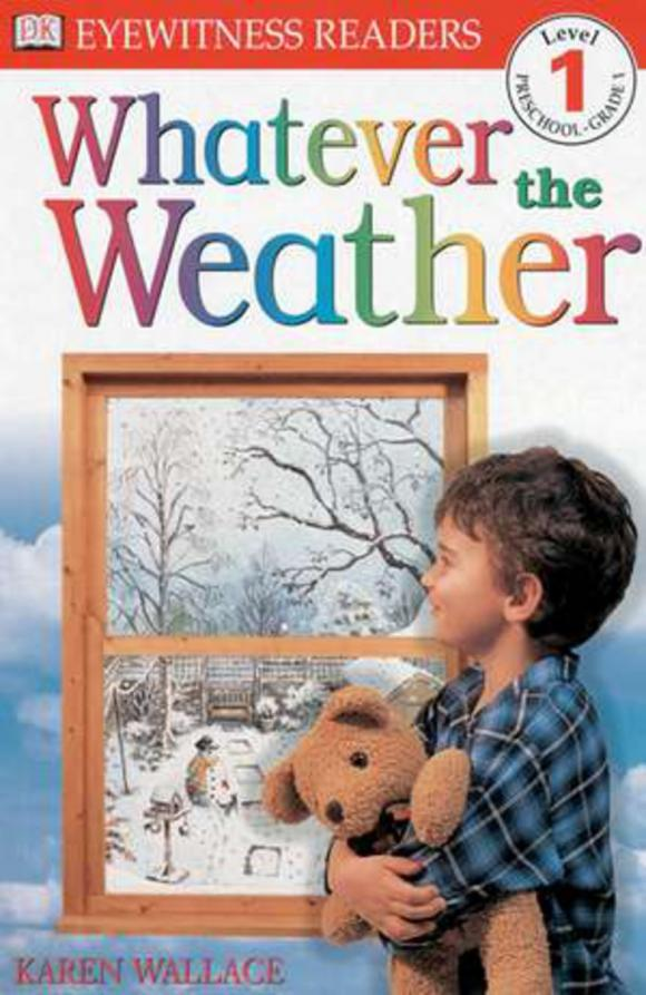 DK Readers L1: Whatever the Weather dk readers l1 a day at greenhill farm