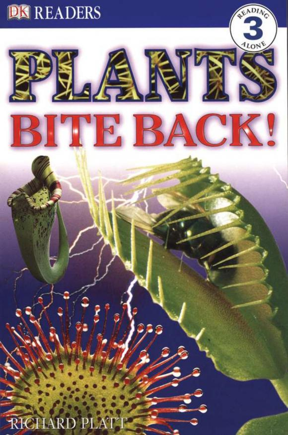 DK Readers L3: Plants Bite Back!