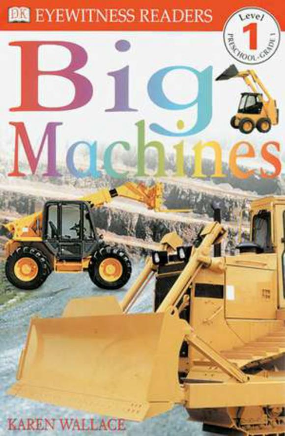 DK Readers L1: Big Machines sue unstead dk readers l1 little dolphin