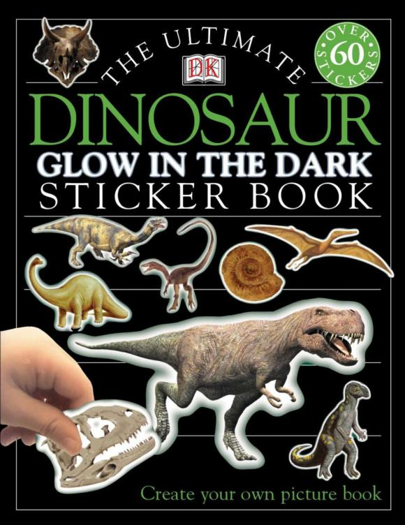 Ultimate Sticker Book: Glow in the Dark: Dinosaur ultimate sticker books dog