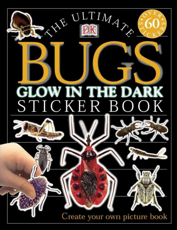 Ultimate Sticker Book: Glow in the Dark: Bugs ultimate sticker books dog
