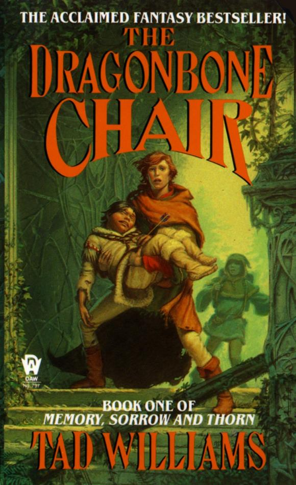 The Dragonbone Chair: Book One of Memory, Sorrow, and Thorn the memory book