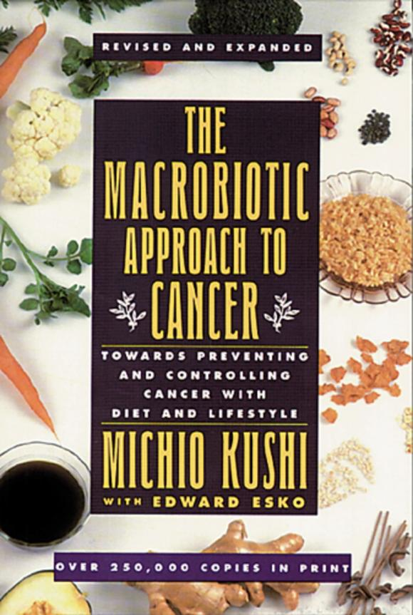 Macrobiotic Approach to Cancer купить