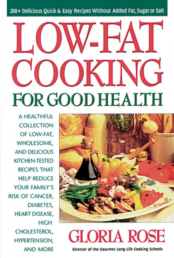 Low-fat Cooking for Good Health cooking well prostate health