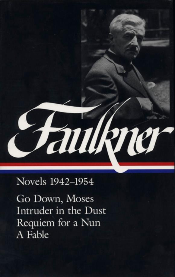 William Faulkner Novels 1942-54 just william