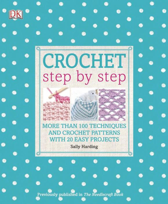 Crochet Step by Step woodwork a step by step photographic guide to successful woodworking