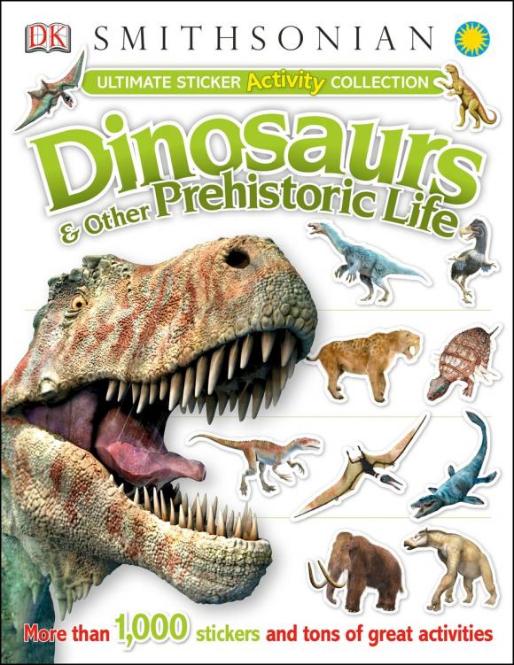 Купить Ultimate Sticker Activity Collection: Dinosaurs and Other Prehistoric Life