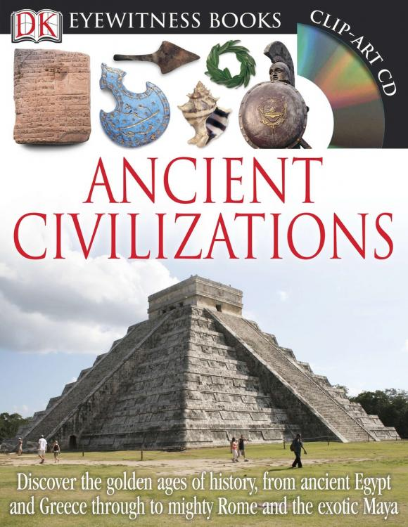 DK Eyewitness Books: Ancient Civilizations dk eyewitness top 10 travel guide cancun