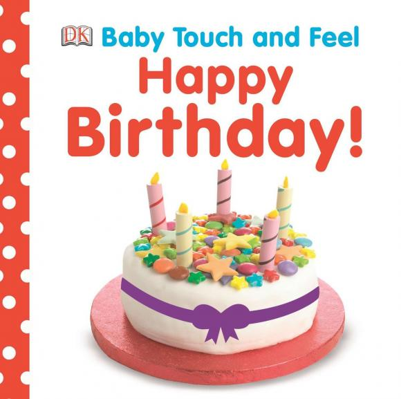 Baby Touch and Feel: Happy Birthday baby touch busy baby cd
