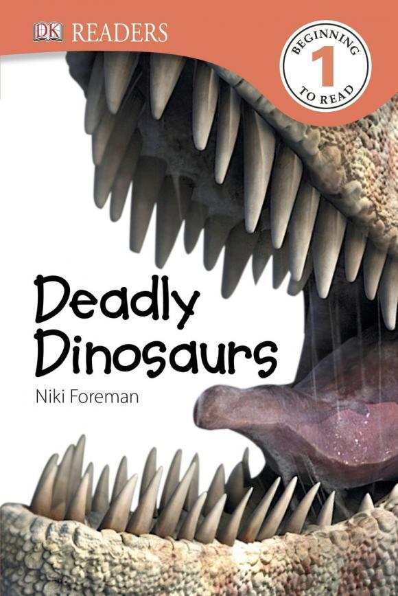 DK Readers L1: Deadly Dinosaurs sue unstead dk readers l1 little dolphin