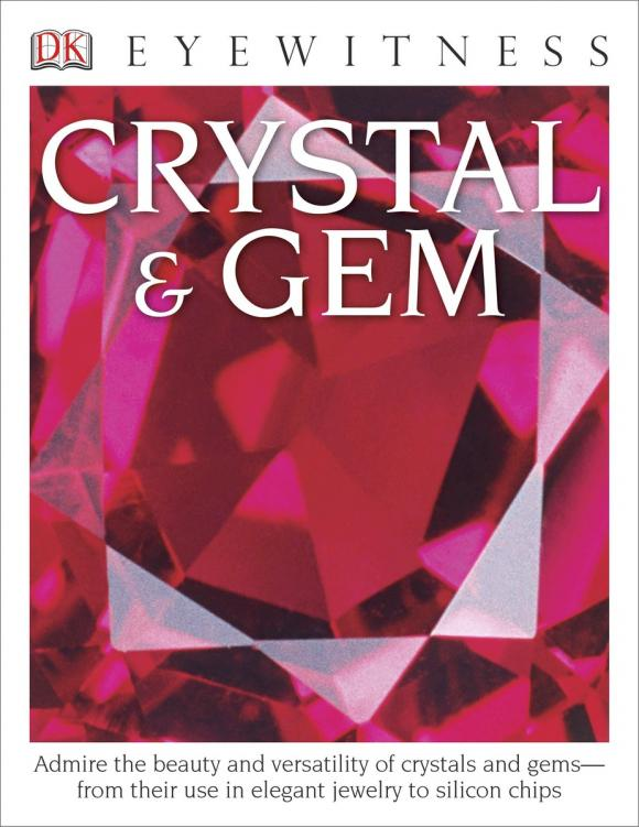 DK Eyewitness Books: Crystal & Gem dk eyewitness books fish