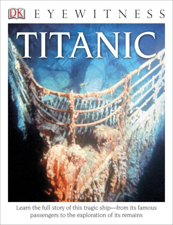 Фото DK Eyewitness Books: Titanic dk eyewitness top 10 travel guide scotland
