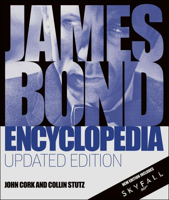 James Bond Encyclopedia: Updated Edition джеймс блант james blunt trouble revisited special edition cd dvd