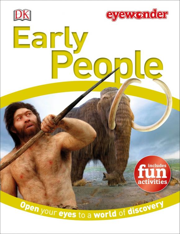 Купить Eye Wonder: Early People
