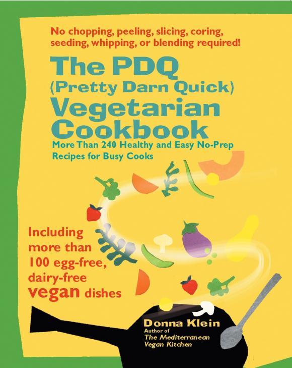 The PDQ (Pretty Darn Quick) Vegetarian Cookbook vegetarian times complete cookbook