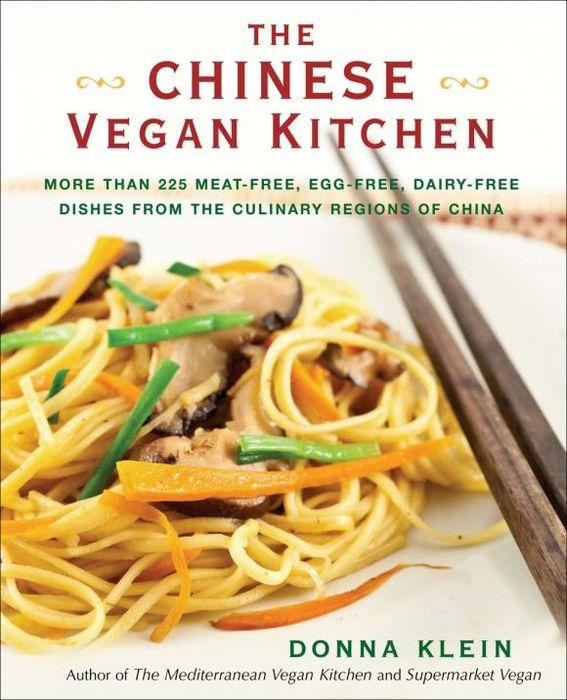 The Chinese Vegan Kitchen 15 minute vegan fast modern vegan cooking