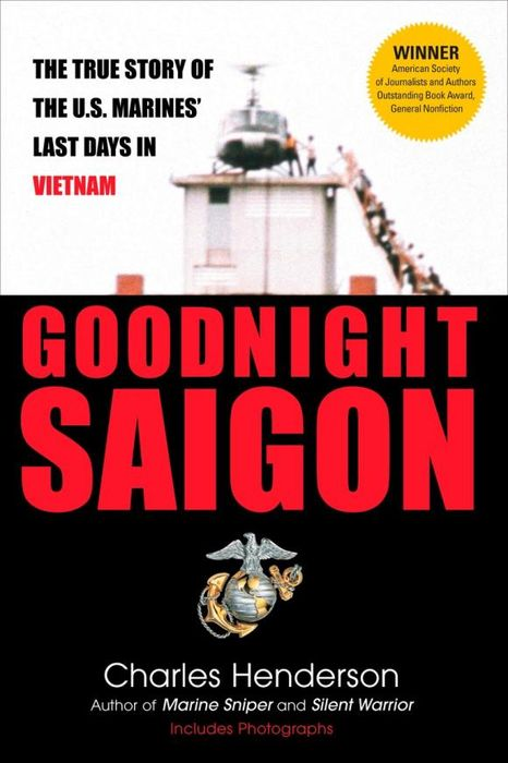 Goodnight Saigon  charles henderson goodnight saigon