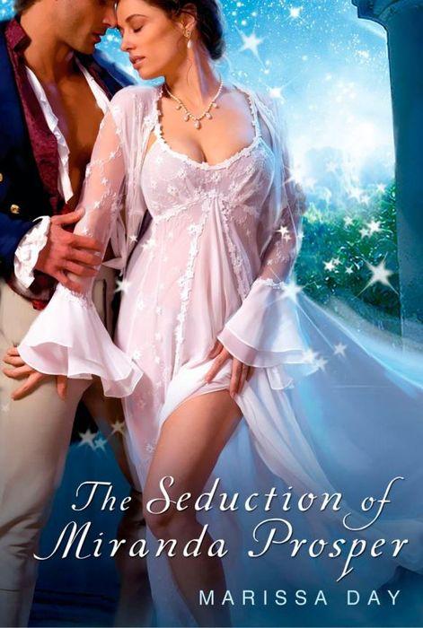 The Seduction of Miranda Prosper sweet seduction