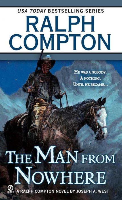 Ralph Compton the Man From Nowhere gantos jack from norvelt to nowhere