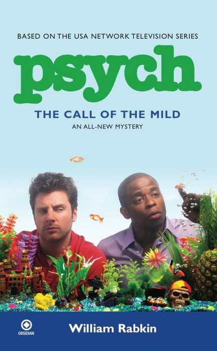 Psych: the Call of the Mild londonj the call of the wild