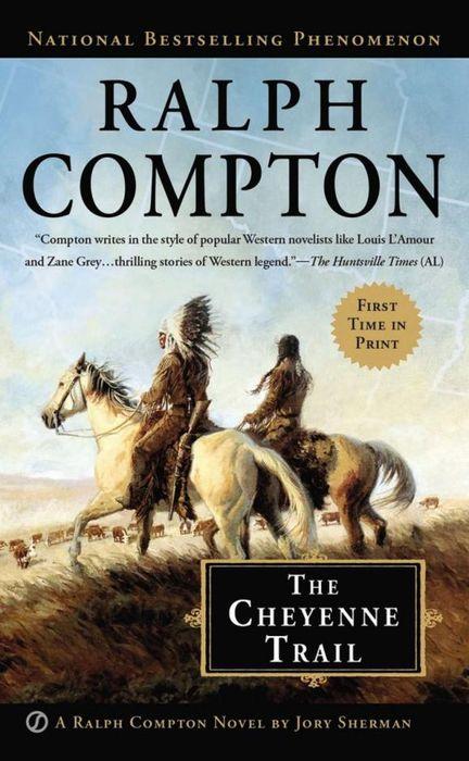 Ralph Compton the Cheyenne Trail ralph compton ride the hard trail
