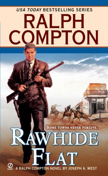 Ralph Compton Rawhide Flat ralph compton ride the hard trail