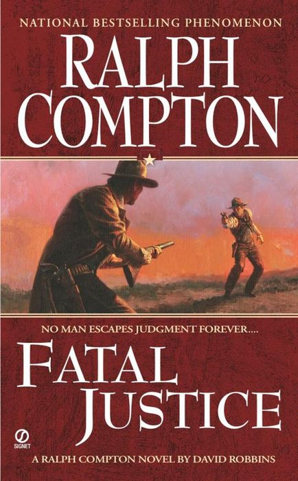 Ralph Compton Fatal Justice ralph compton ride the hard trail