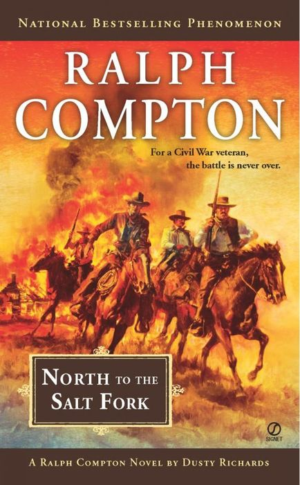 Ralph Compton North to the Salt Fork ralph compton ride the hard trail