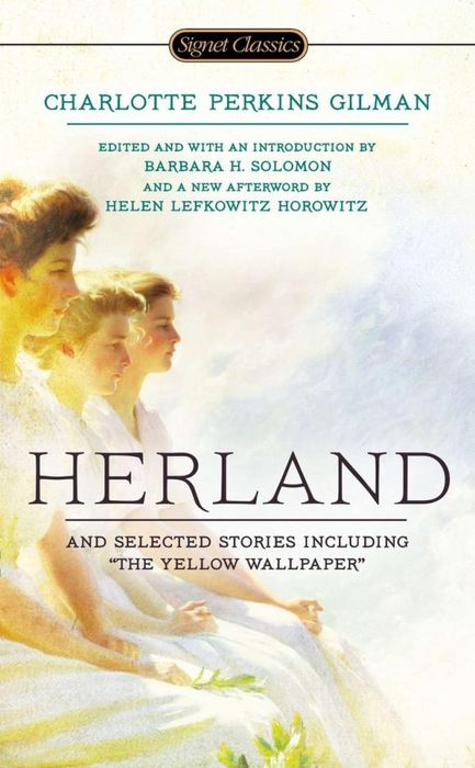 Herland and Selected Stories the awakening and selected stories of kate chopin