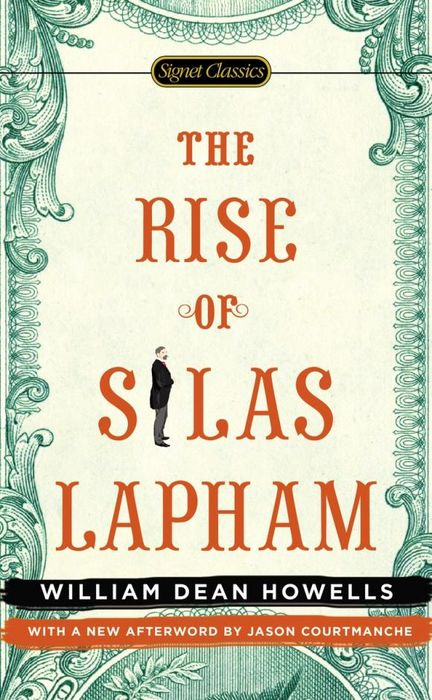 The Rise of Silas Lapham wd howells howells rise of silas lapham