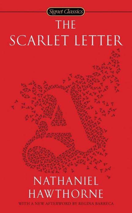 The Scarlet Letter nathaniel hawthorne the scarlet letter