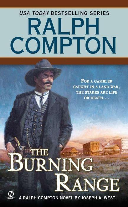 Ralph Compton the Burning Range ralph compton ride the hard trail
