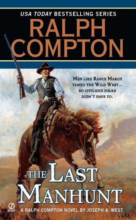 Ralph Compton the Last Manhunt миска следопыт pf cws p41