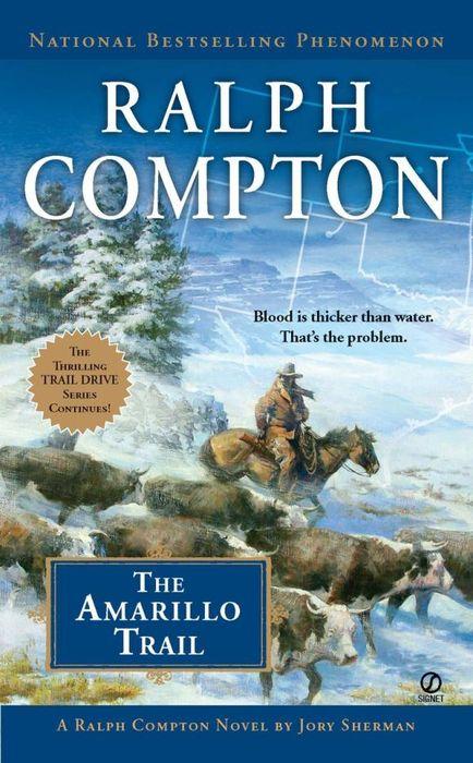 Ralph Compton the Amarillo Trail ralph compton ride the hard trail