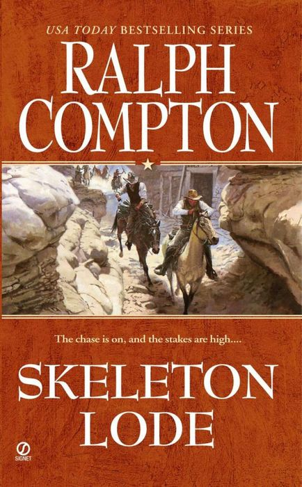 Ralph Compton Skeleton Lode ralph compton ride the hard trail