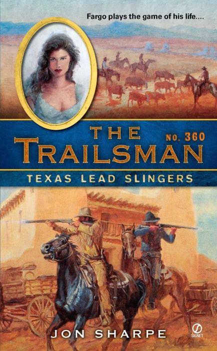The Trailsman #360