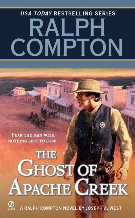 Ralph Compton the Ghost of Apache Creek ralph compton ride the hard trail