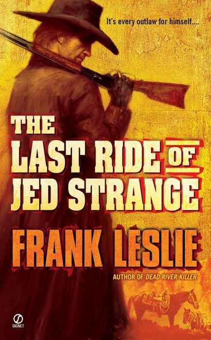 The Last Ride of Jed Strange ride ride ox4 the best of ride