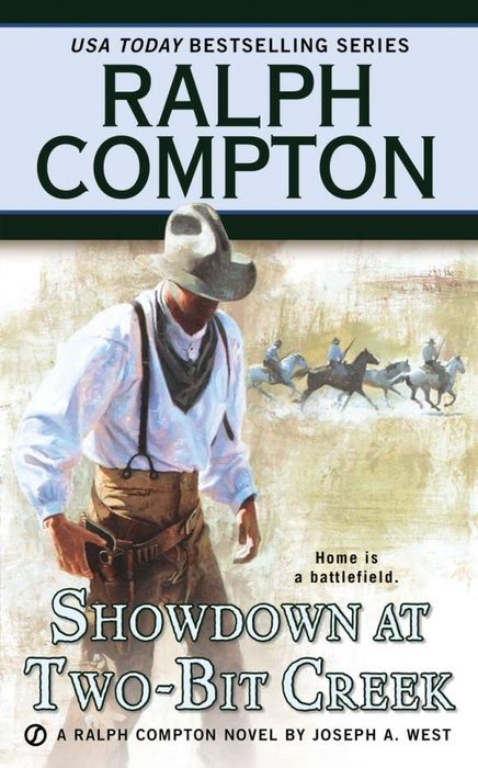 Ralph Compton Showdown At Two-Bit Creek showdown at gun hill