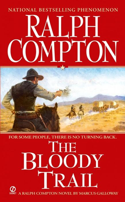 Ralph Compton the Bloody Trail the bloody meadow